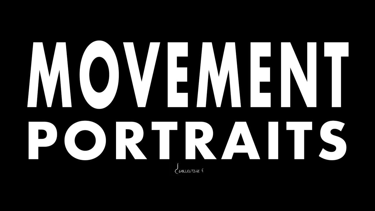 Movement Portraits Official Trailer