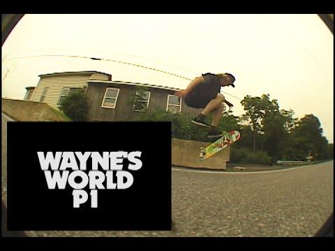 Waynes's World P1 FULL VIDEO