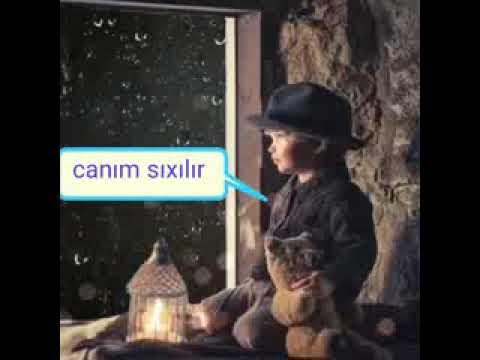 Whatsapp statusu (CANIM SIXILIR )