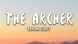 Taylor Swift - The Archer (Lyrics)