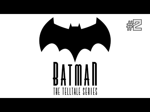Twitch Livestream | Batman: The Telltale Series Episode 2 [Xbox One]