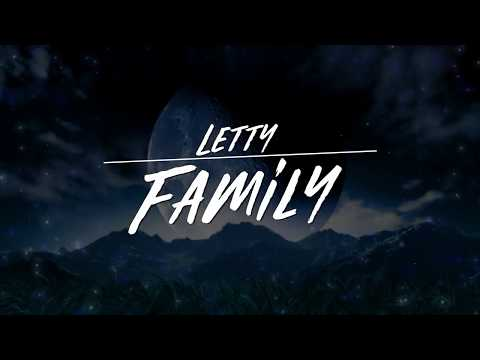 LETTY - Family (Official Lyric Video)
