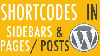 Put Shortcodes in your Sidebars & Widgets in your Pages - WordPress