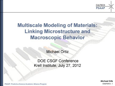 DOE CSGF 2012: Multiscale Modeling of Materials: Linking Microstructure and Macroscopic Behavior
