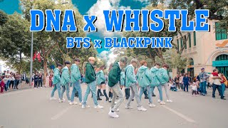 [ KPOP IN PUBLIC ] BTS & BLACKPINK - DNA X 휘파람 WHISTLE (MASHUP) DANCE COVER by FGDance from Vietnam