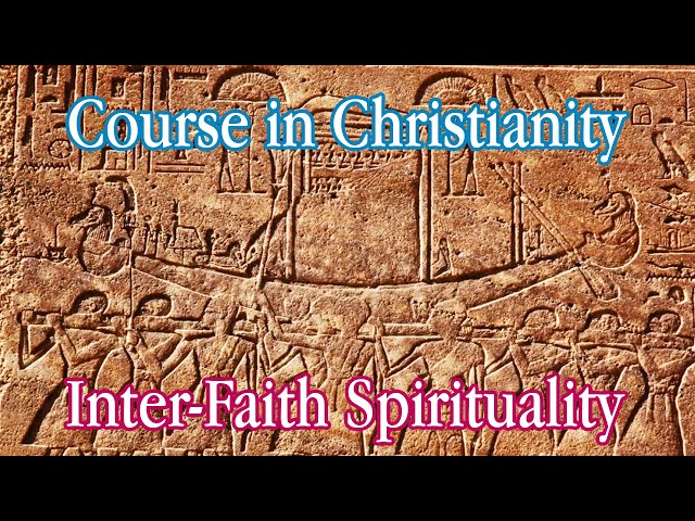 Course in Christianity - Inter-Faith Spirituality