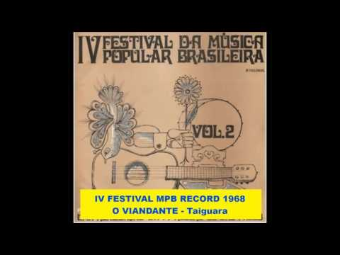 O VIANDANTE  -  Taiguara  -  IV FESTIVAL MPB TV RECORD 1968