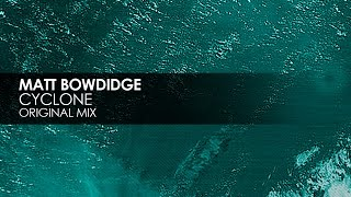 Matt Bowdidge - Cyclone