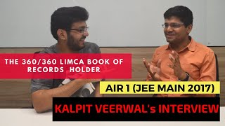 Kalpit Veerwal's Interview | Motivation and Tips for JEE Main 2019 | Study Schedule, Time Management