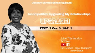 Rev. Michele Teague Humphrey :  Incompatible : Upgrade My Relationship