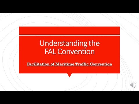 Understanding the FAL Convention (Facilitation of International Maritime Traffic)