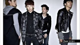 [Audio] 2AM - First, Don't Turn Around / 일단 돌아서지만