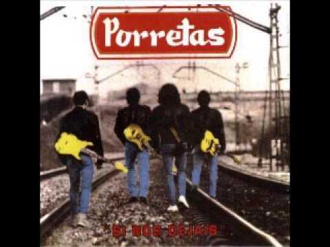 Porretas - Si Nos Dejáis 1992