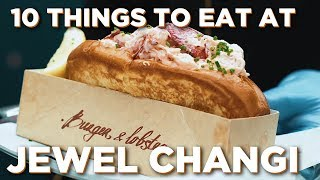 10 Things To Eat At Jewel Changi Airport
