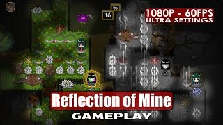 Reflection of Mine gameplay PC HD [1080p/60fps]