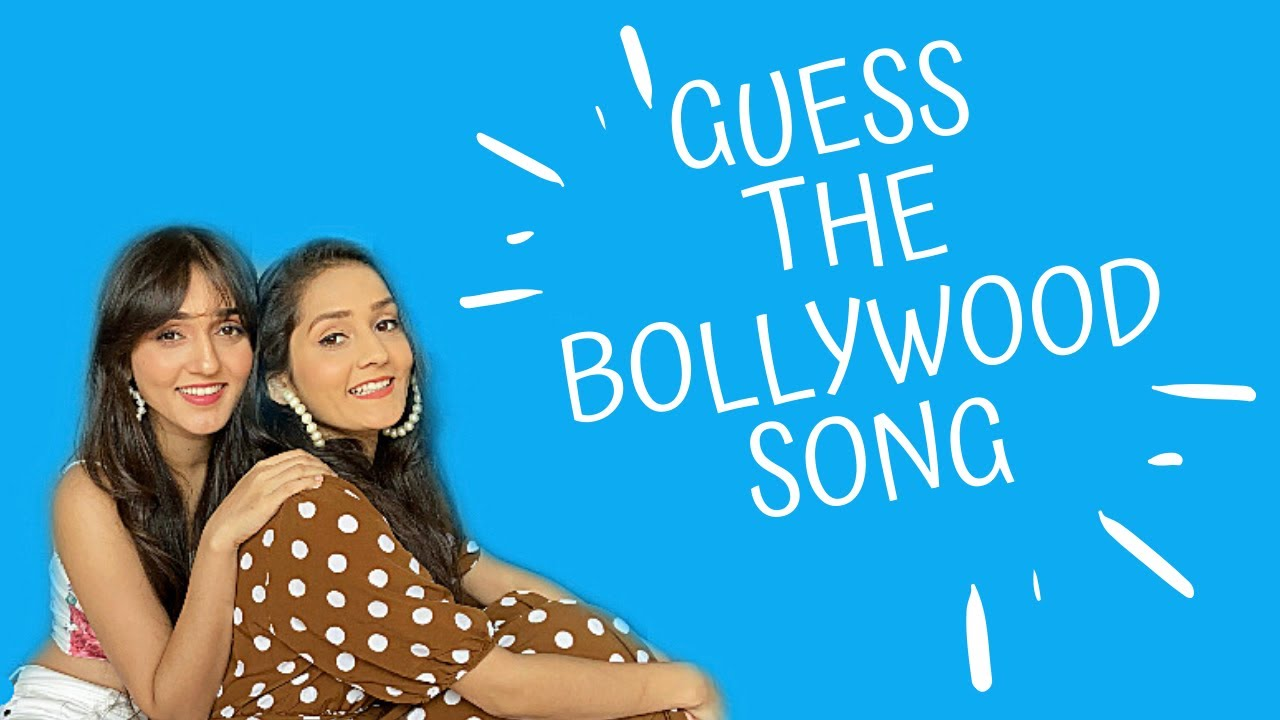 Guess The Bollywood Song By Its English Lyrics | Sharma Sisters | Tanya Sharma | Kritika Sharma