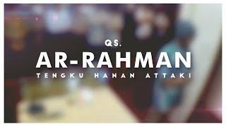 Video Ustadz Hanan Attaki - Ar-Rahman download MP3, 3GP, MP4, WEBM, AVI, FLV Oktober 2019