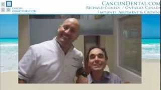 Cancun Dental receives Canadian patient R. Comely Thumbnail
