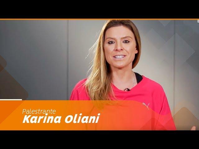 Palestrante  Karina Oliani - Palestras de Sucesso