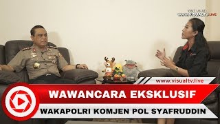Download Video Wawancara Khusus dengan Wakapolri Komjen Syafruddin MP3 3GP MP4