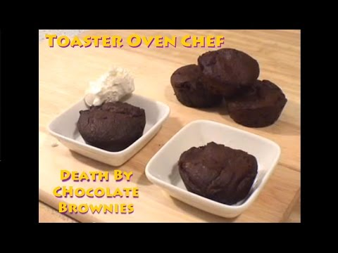 Toaster oven chef death by chocolate brownie youtube forumfinder Images