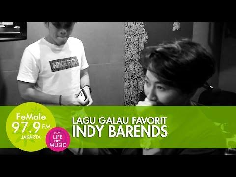 Lagu Galau Favorit Indy Barends