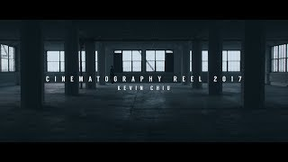 Cinematography Reel 2017 Kevin Chiu