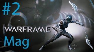 [PC] Warframe: Part 2 - Fixing the Ship | Mag | Gameplay Walkthrough [HD 1080P]