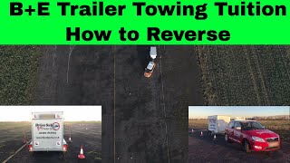 B+E Car and Trailer Reverse Manoeuvre Tutorial (drone view as well as front and rear views)