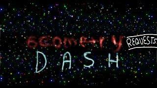 Geometry Dash LIVE - Requests Season 1