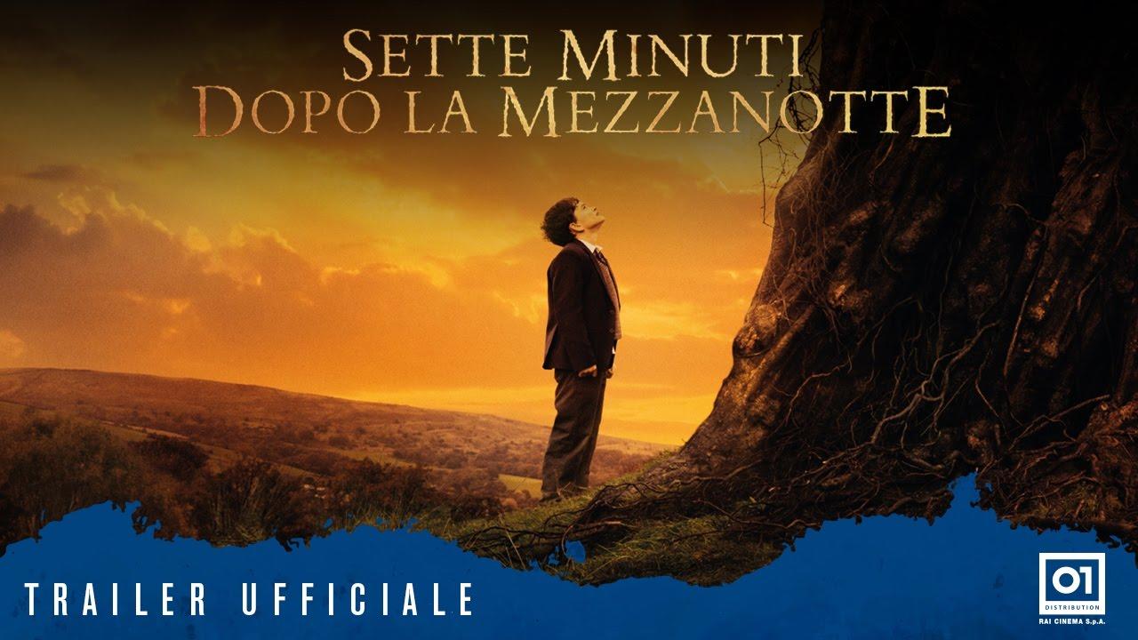 SETTE MINUTI DOPO LA MEZZANOTTE (2017) di J. A. Bayona - Trailer Ufficiale ITA HD