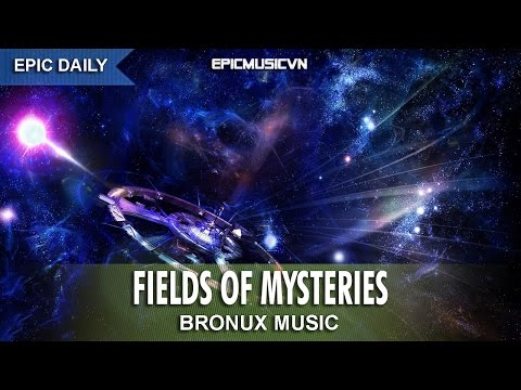 Epic Fantasy | Bronux - Fields of Mysteries - Epic Music VN