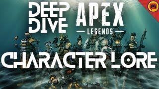 Apex Legends Character Lore - ALL Original Legends Stories | Deep Dive