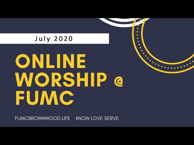 First United Methodist Church, July 19, 2020