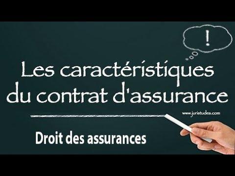 Les caractéristiques du contrat d'assurance
