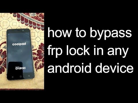 How to Bypass google frp lock on cool pad not 3 lite or any