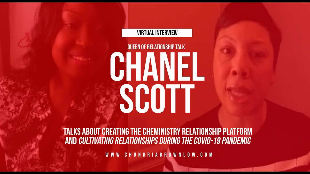 Chanel Scott Talks Cultivating Relationships During Covid-19