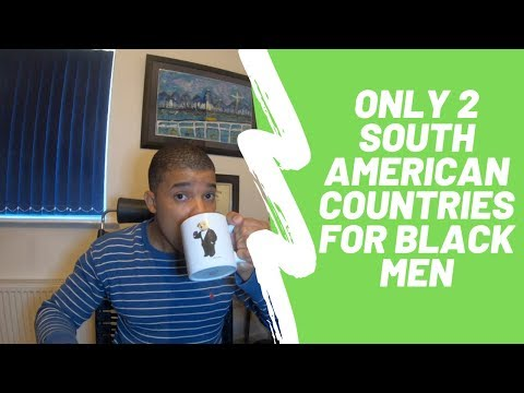 The only two South American countries Black men should visit