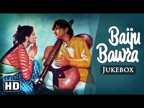 All Songs Of Baiju Bawra {HD} - Meena Kumari - Bharat Bhushan - Naushad - Old Hindi Songs