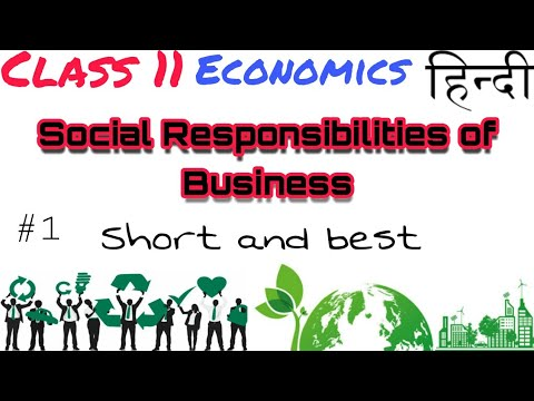 (Hindi) Social responsibility of business | Class 11 #1