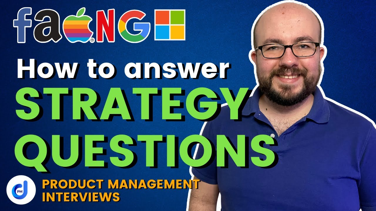 How to answer Strategy Questions Product Management Interview
