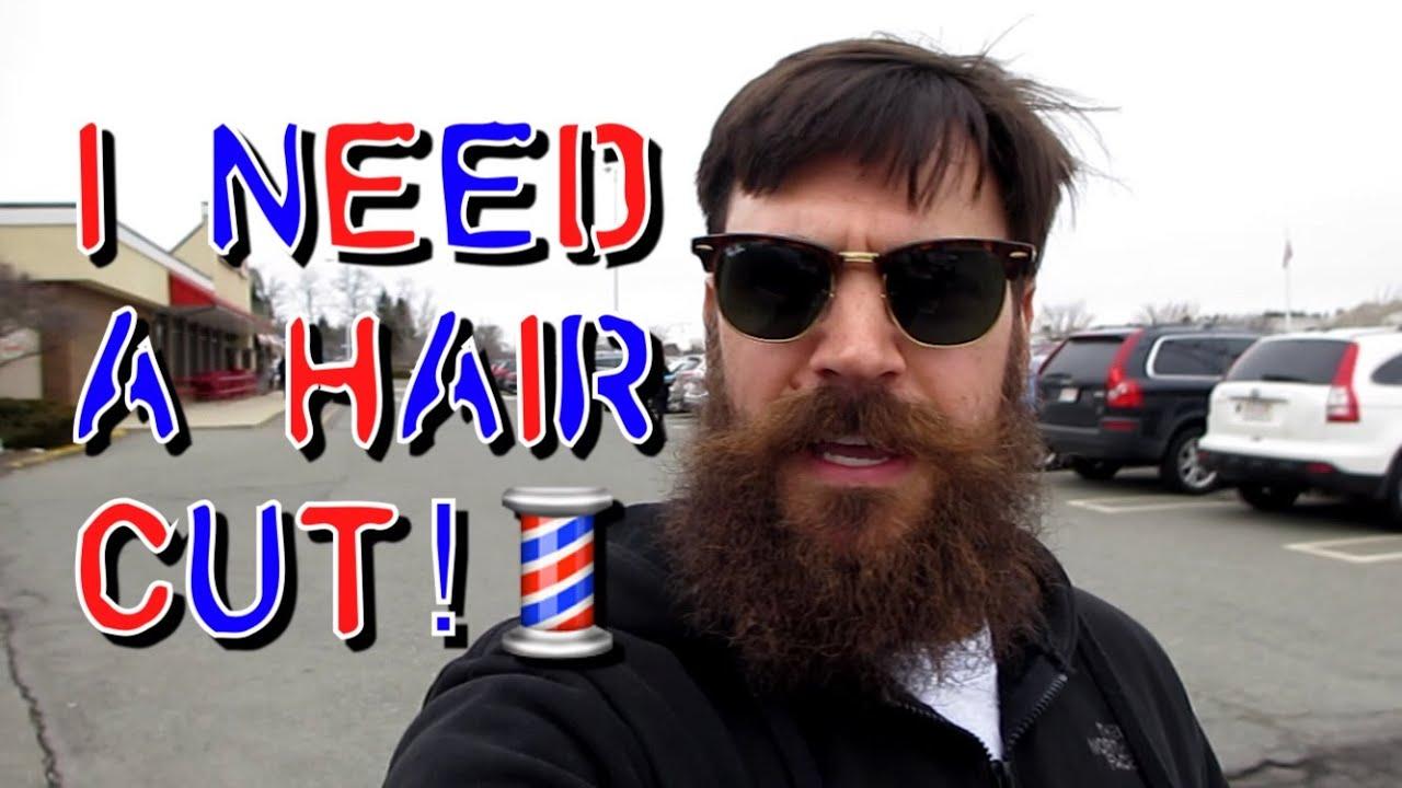 I Need A Hair Cut Youtube