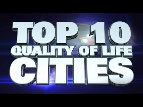 Top 10 Cities With The Best Quality Of Life 2014
