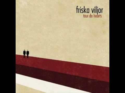 Friska Viljor - The Street sounds Like a Monster