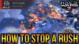 Halo Wars 2 - How To Stop A Rush From A High Level Player! (50)
