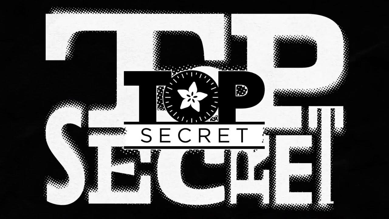 Adafruit Top Secret! September 15, 2021 #Adafruit #AdafruitTopSecret @Adafruit