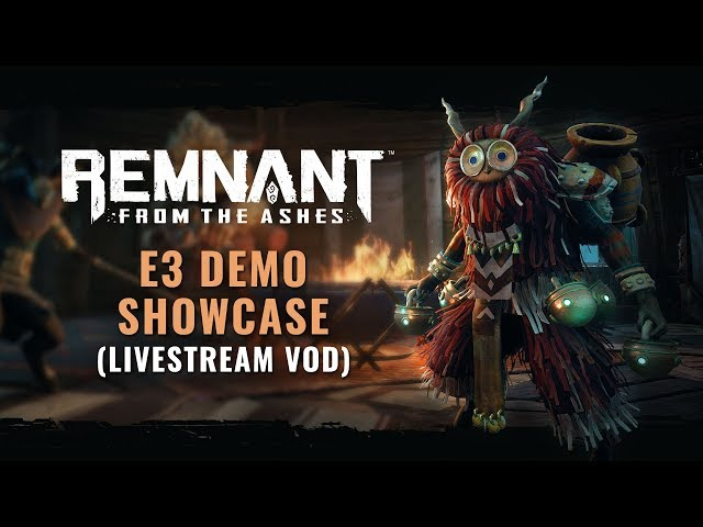 Remnant: From the Ashes (видео)