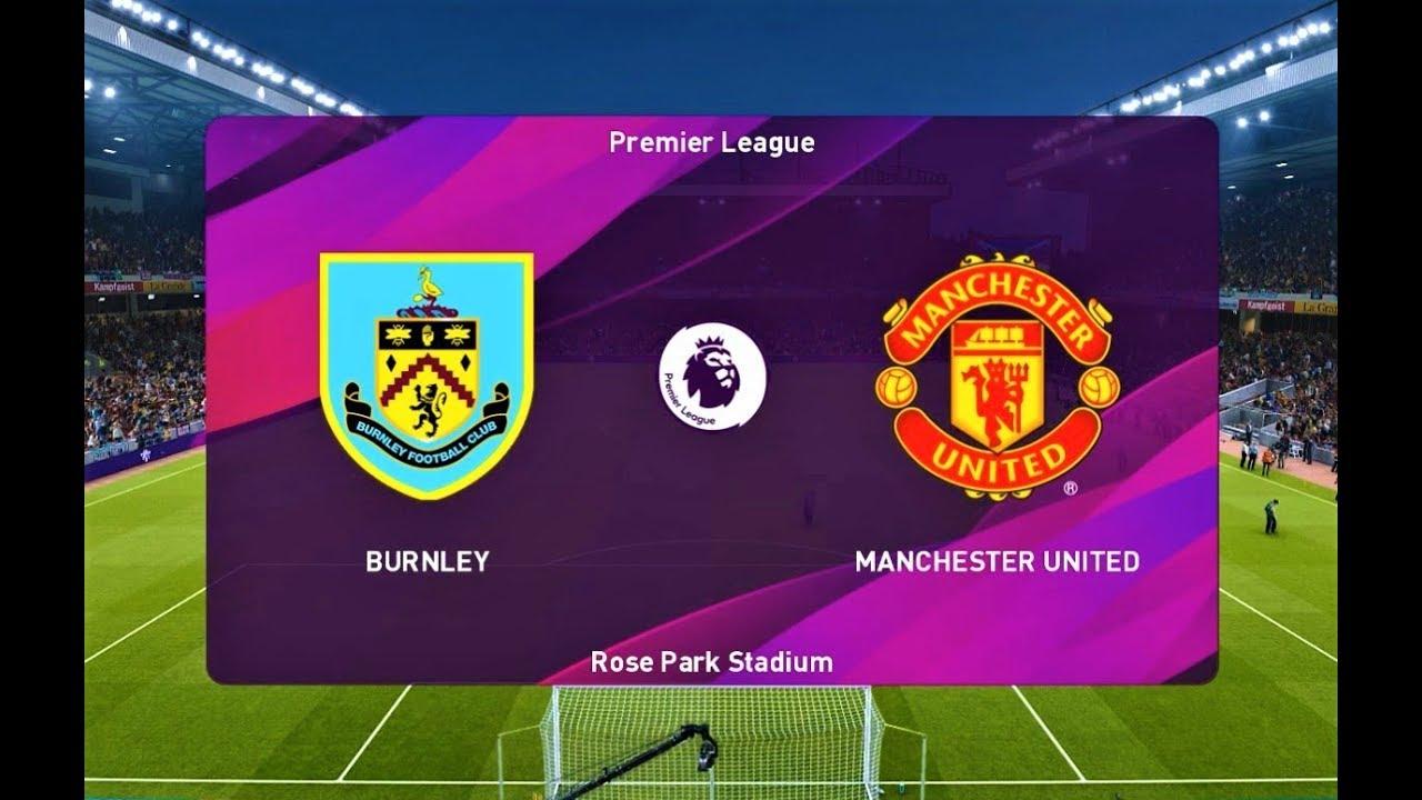 PES 2020 | Burnley vs Manchester United | Premier League ...