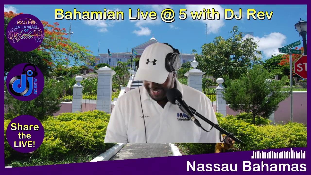 Bahamian Live @ 5 with DJ Rev 03/12/21