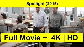 Spotlight Full Length'MovIE 2015